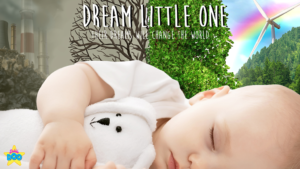 Dream Little One - Video Thumbnail