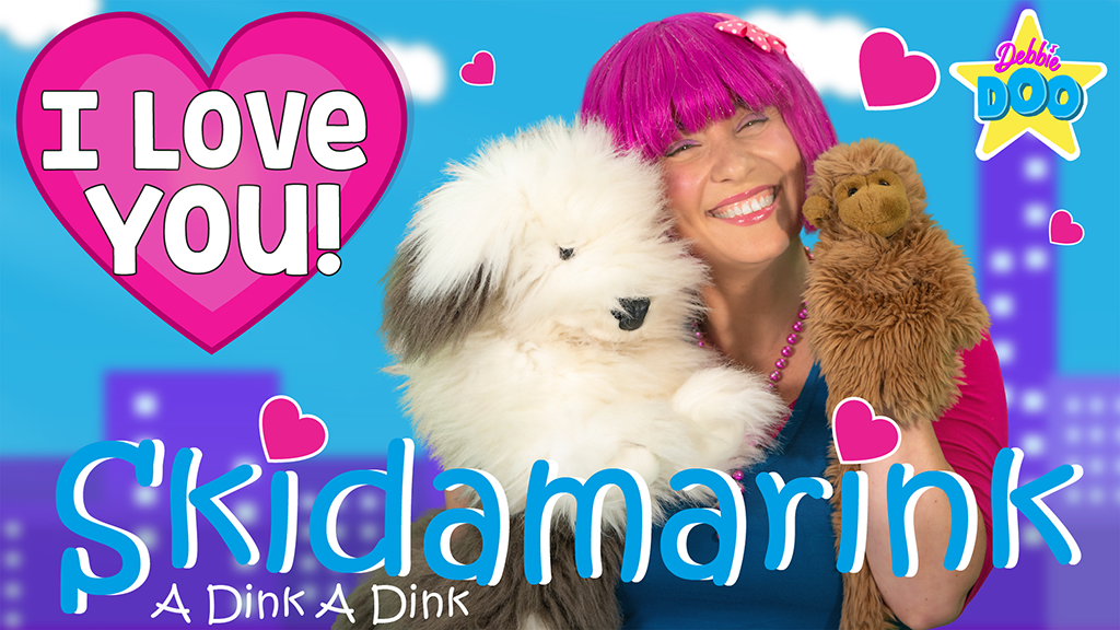 Skidamarink - I Love You!