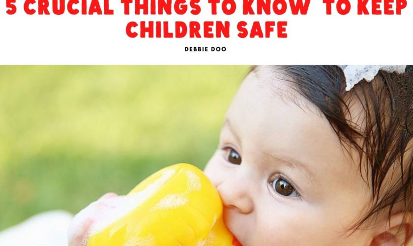 5 Crucial Things to Know To Keep Children Safe